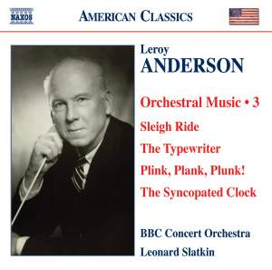Leroy Anderson - Orchestral Works Volume 3 Product Image