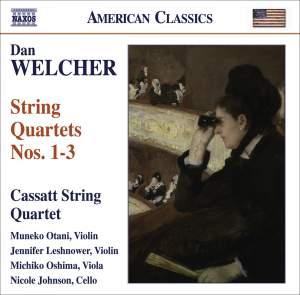 Dan Welcher - String Quartets Nos. 1-3