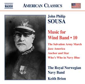 Sousa - Music for Wind Band Volume 10