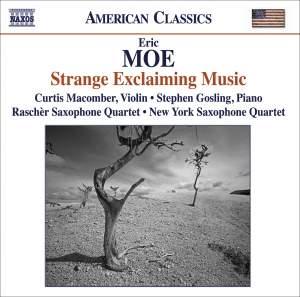 Eric Moe: Strange Exclaiming Music Product Image