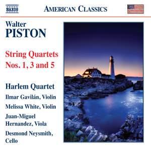 Walter Piston: String Quartets Nos. 1, 3 & 5