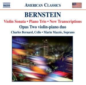 Bernstein: Violin Sonata, Piano Trio & New Transcriptions Product Image