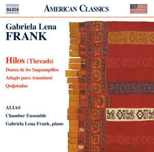 Gabriela Lena Frank: Hilos (Threads) Product Image