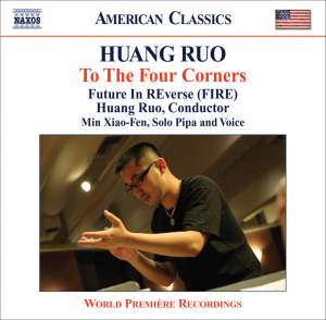 Huang Ruo - To the Four Corners