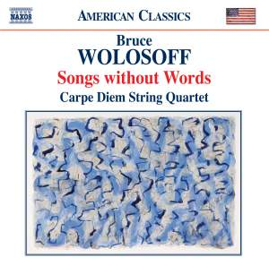 Wolosoff: Songs without Words (18 Divertimenti for String Quartet)