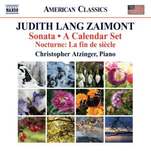 Judith Lang Zaimont: Sonata & A Calendar Set – 12 Virtuosic Preludes