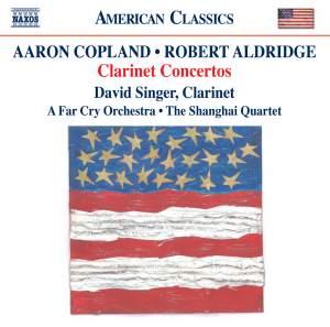 Copland & Aldridge: Clarinet Concertos