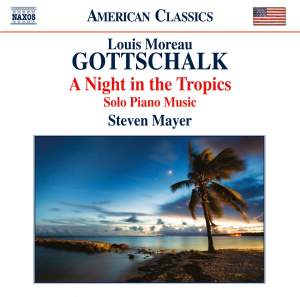 L M Gottschalk: A Night in the Tropics