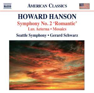 Howard Hanson: Symphony No. 2 'Romantic'