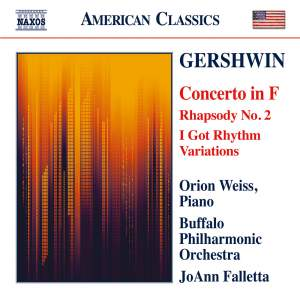 Gershwin: Piano Concerto in F & Rhapsody No. 2