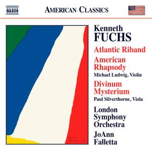 Kenneth Fuchs: Atlantic Riband & American Rhapsody