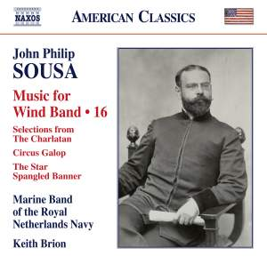 Sousa - Music for Wind Band Volume 16