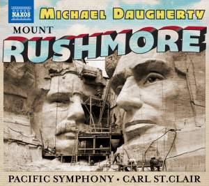 Daugherty: Mount Rushmore, Radio City & The Gospel According to Sister Aimee Product Image