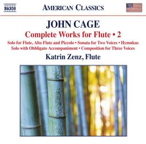 Cage: Complete Works for Flute, Vol. 2