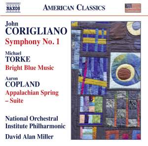 Corigliano: Symphony No. 1 - Torke: Bright Blue Music - Copland: Appalachian Spring Suite