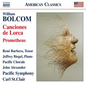 Bolcom: Canciones de Lorca & Prometheus (Live)