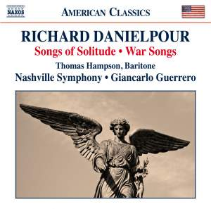Richard Danielpour: Songs of Solitude & War Songs Product Image