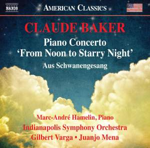 Claude Baker: Piano Concerto 'From Noon to Starry Night' Product Image