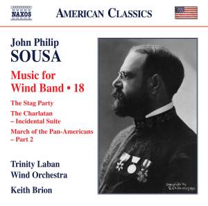 Sousa: Wind Band Music, Vol. 18