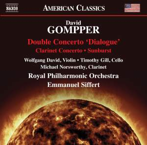 David Gompper: Double Concerto 'Dialogue', Clarinet Concerto, Sunburst Product Image