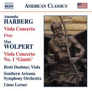 Harberg: Viola Concerto, Elegy & Wolpert: Viola Concerto No. 1