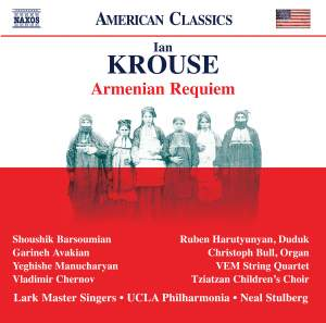 Ian Krouse: Armenian Requiem