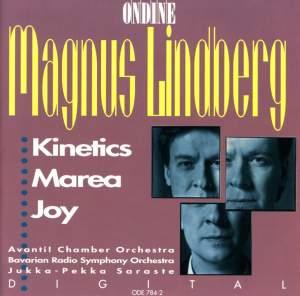 Magnus Lindberg: Kinetics, Marea & Joy