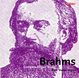 Brahms: Complete Organ Works