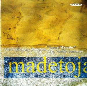 Madetoja: Complete Orchestral Works, Vol. 4