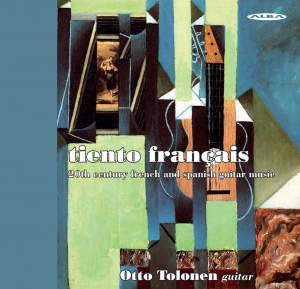 tiento français: 20th Century French & Spanish Guitar Music