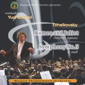 Tchaikovsky: Romeo and Juliet & Symphony No. 5, Iurii Botnari, Moscow Philharmonic Orchestra