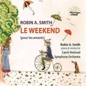 Robin A. Smith: Le Weekend pour les amants