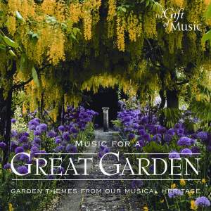 Music For A Great Garden