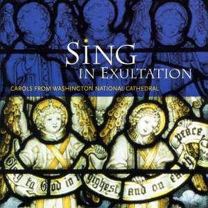 Sing in Exultation: Carols from Washington National Cathedral Product Image