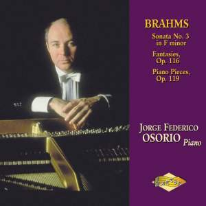 Brahms: Piano Sonata No. 3, Fantasies Op. 116, Piano Pieces Op. 119 Product Image