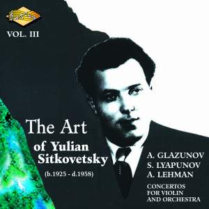 The Art of Yulian Sitkovetsky, Vol. 3 Product Image