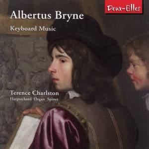 Albertus Bryne - Keyboard Music