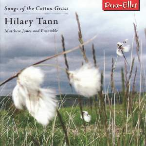Hilary Tann - Songs of the Cotton Grass