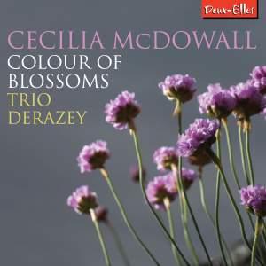 Cecilia McDowall: Colour of Blossoms