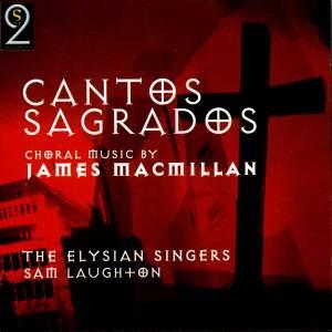 James MacMillan - Cantos Sagrados