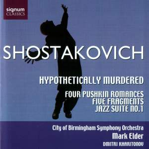 Shostakovich: Hypothetically Murdered, Four Romances, Fragments for Orchestra & Jazz Suite No. 1 Product Image