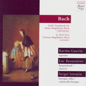 Bach: Little Notebook for Anna-Magdalena Bach (selections)