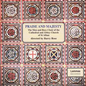 Various Composers: Praise and Majesty (Choir of St. Alban)