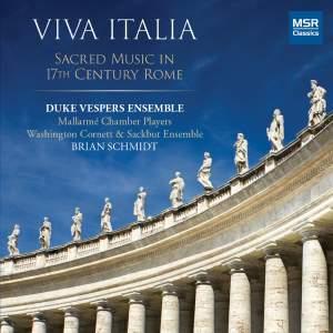 Viva Italia - Sacred Music in 17th Century Rome