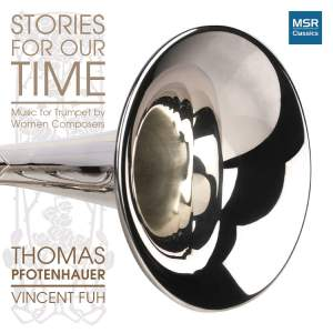 Stories For Our Time - Music for Trumpet by Women Composers Product Image