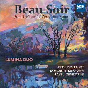 Beau Soir - French Music for Oboe and Piano