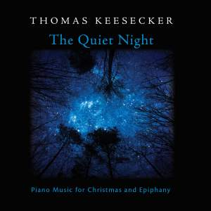 The Quiet Night: Piano Music for Christmas & Epiphany
