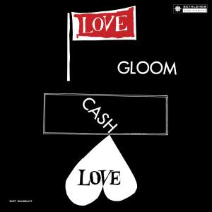 Love, Gloom, Cash, Love (Original Recording Remastered 2013)