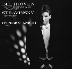 Beethoven: Piano Sonata No. 21 in C major, Op. 53 'Waldstein' & Stravinsky: Three Movements from Petrushka Product Image