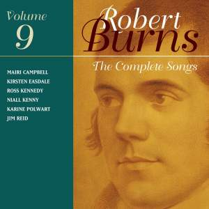The Complete Songs of Robert Burns, Volume 9